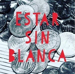 Устойчивые выражения в испанском языке estar sin blanca